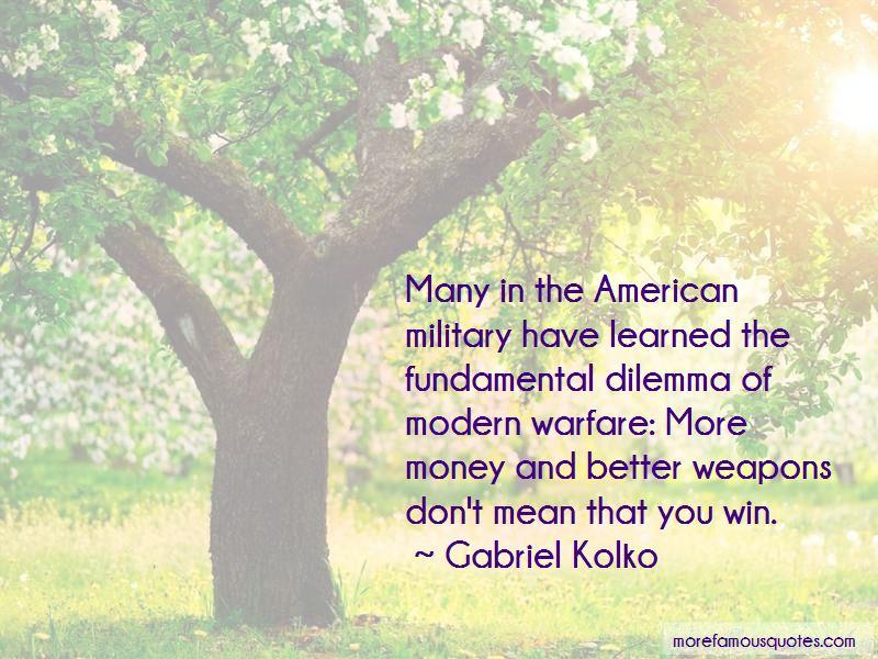 Gabriel Kolko Quotes Pictures 3