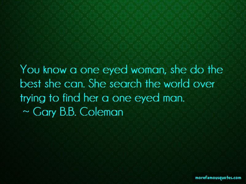 Gary B.B. Coleman Quotes Pictures 4