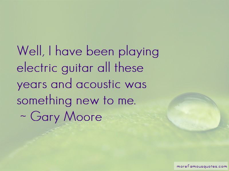 Gary Moore Quotes Pictures 4