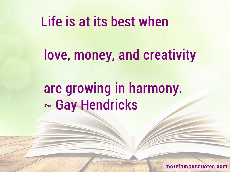 Gay Hendricks Quotes Pictures 2