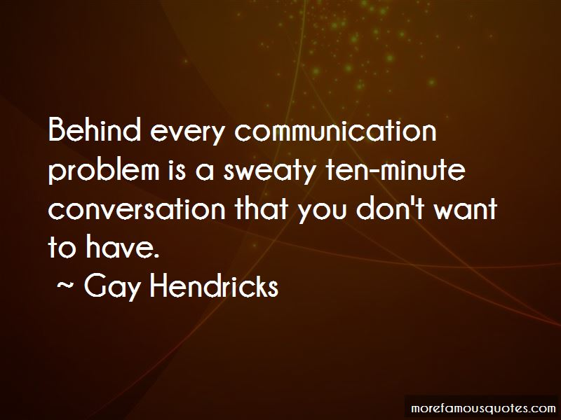 Gay Hendricks Quotes Pictures 4