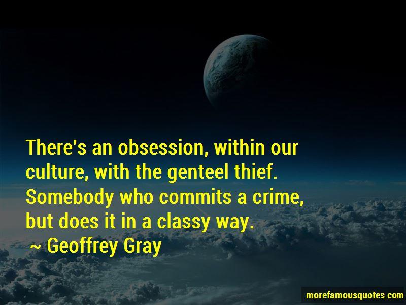 Geoffrey Gray Quotes
