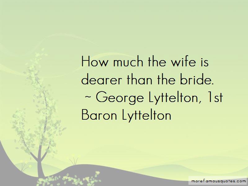 George Lyttelton, 1st Baron Lyttelton Quotes Pictures 4