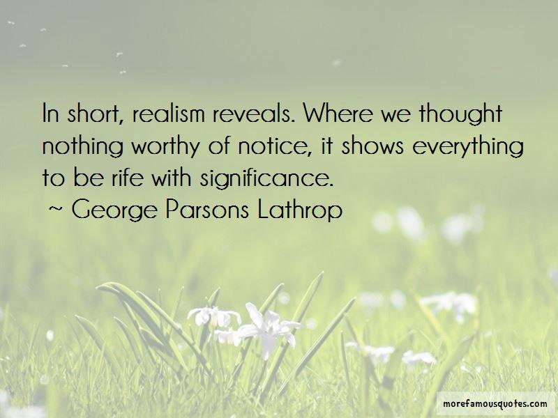 George Parsons Lathrop Quotes Pictures 2