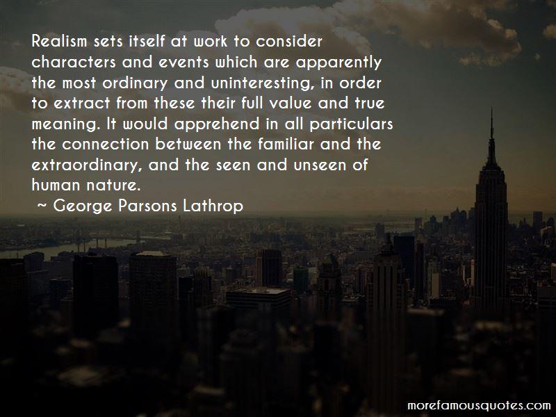 George Parsons Lathrop Quotes