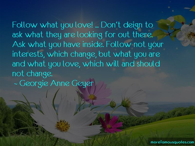 Georgie Anne Geyer Quotes Pictures 2