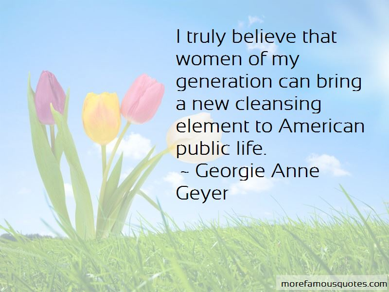 Georgie Anne Geyer Quotes Pictures 4