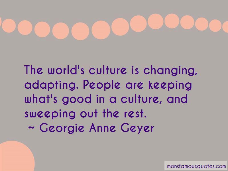 Georgie Anne Geyer Quotes