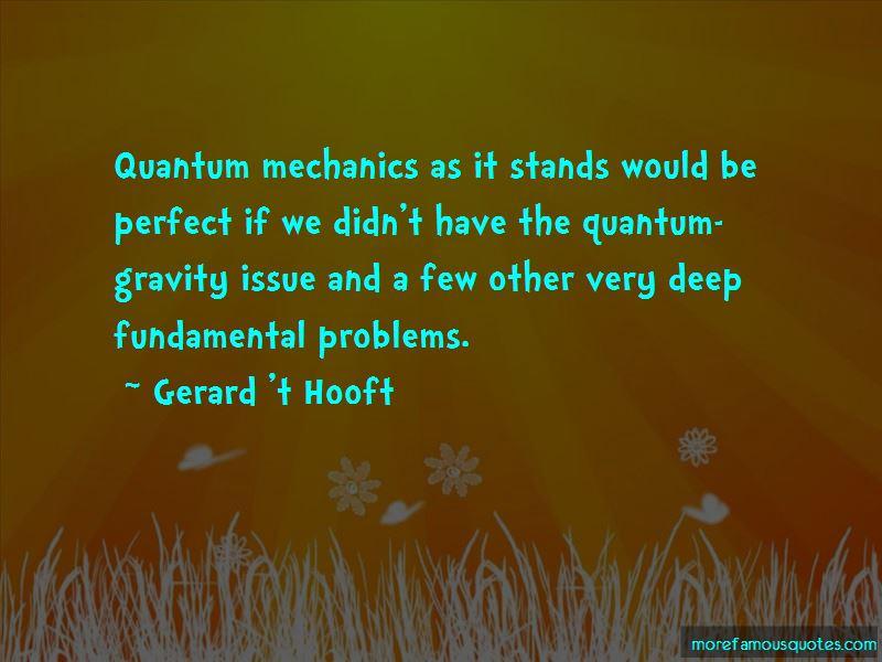 Gerard 't Hooft Quotes