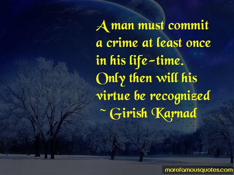 Girish Karnad Quotes