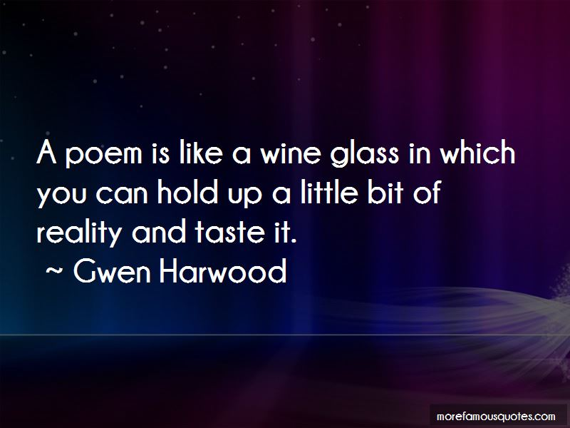 Gwen Harwood Quotes Pictures 3