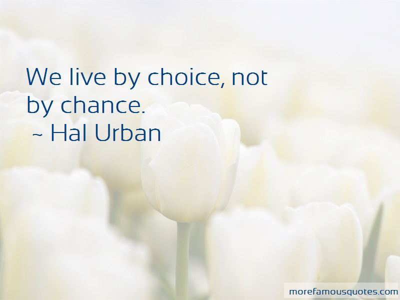 Hal Urban Quotes Pictures 2