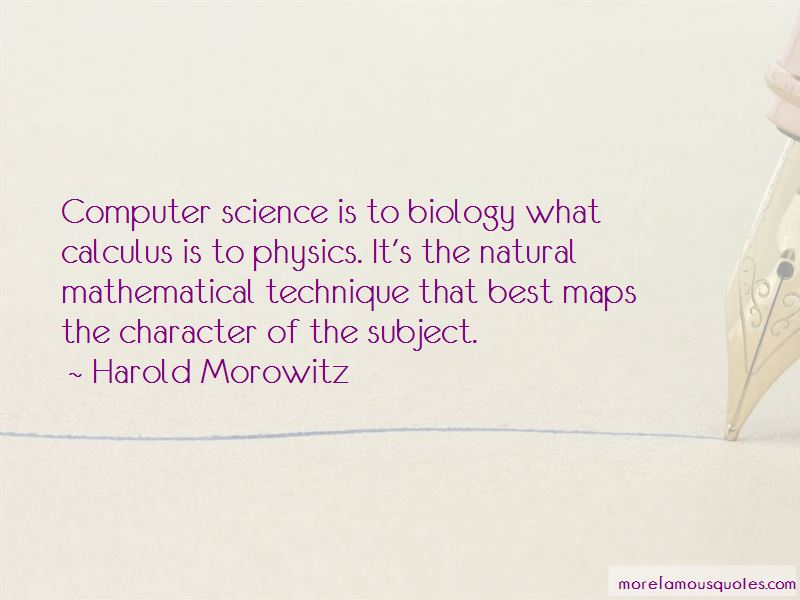 Harold Morowitz Quotes Pictures 2