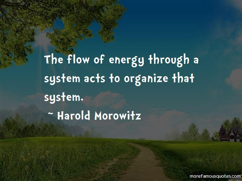 Harold Morowitz Quotes Pictures 4