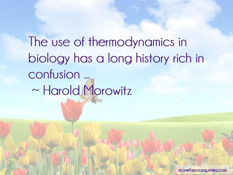 Harold Morowitz Quotes