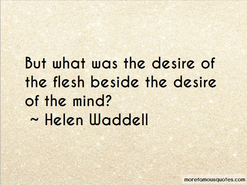 Helen Waddell Quotes
