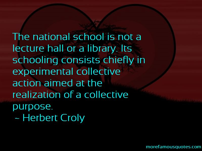 Herbert Croly Quotes Pictures 3