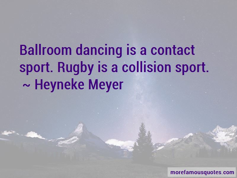Heyneke Meyer Quotes