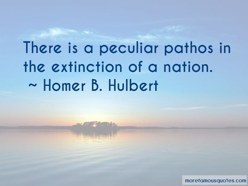 Homer B. Hulbert Quotes Pictures 3