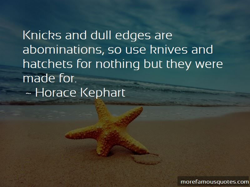 Horace Kephart Quotes Pictures 3