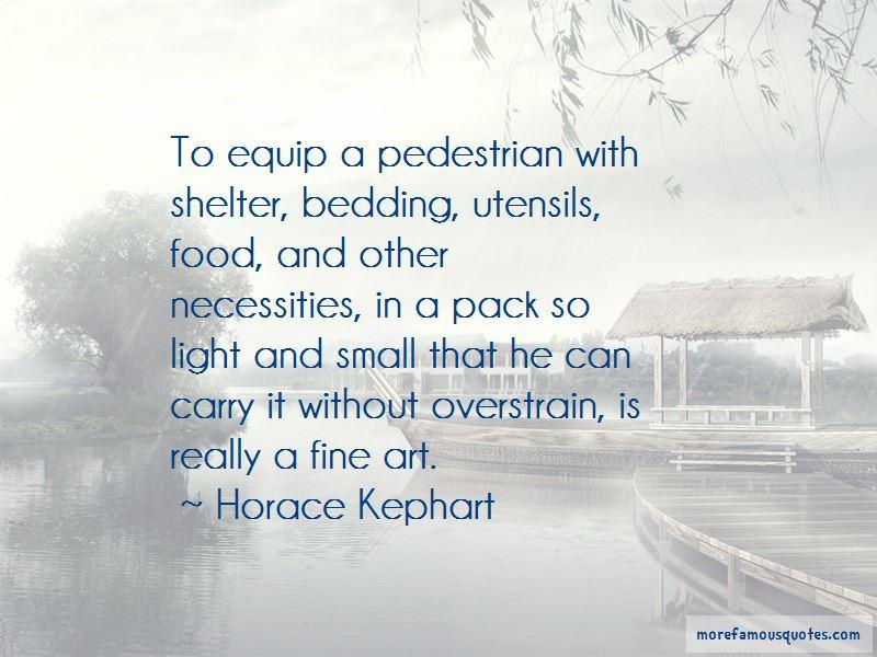 Horace Kephart Quotes