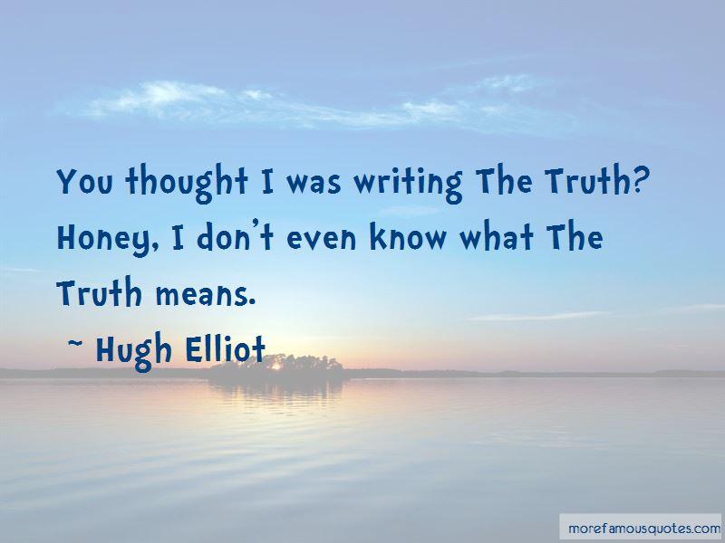Hugh Elliot Quotes Pictures 4