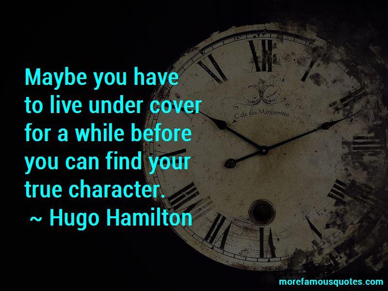 Hugo Hamilton Quotes Pictures 2