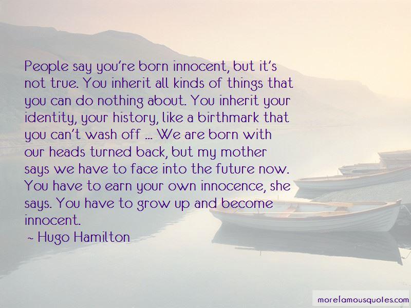 Hugo Hamilton Quotes