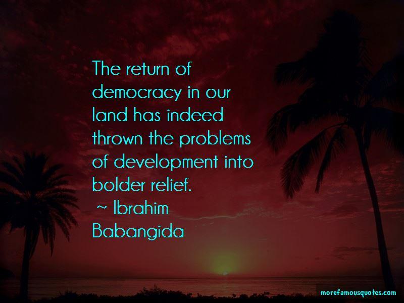 Ibrahim Babangida Quotes Pictures 2