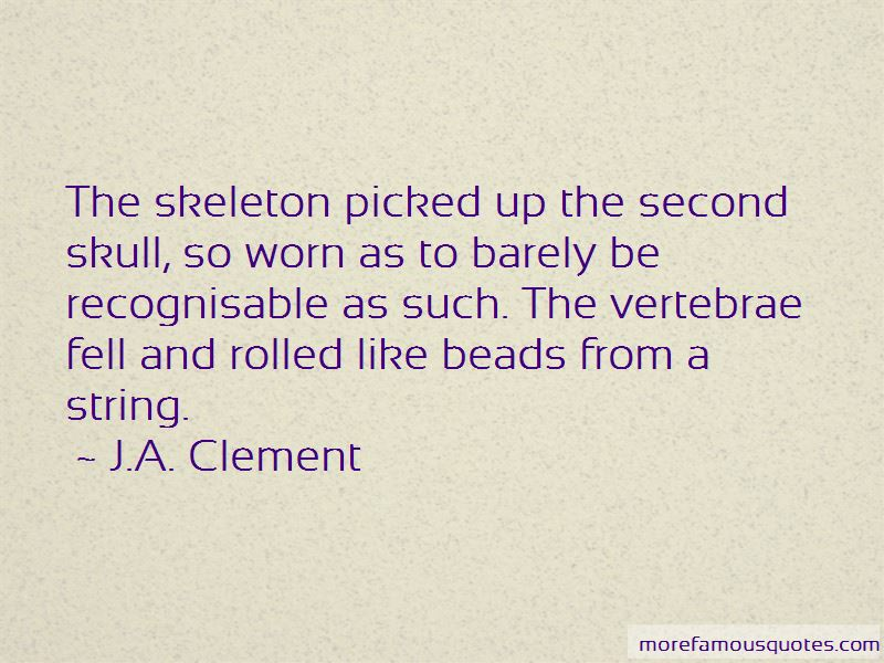 J.A. Clement Quotes Pictures 2