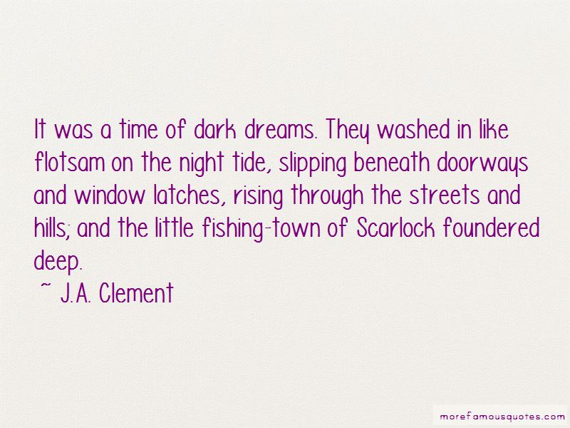J.A. Clement Quotes