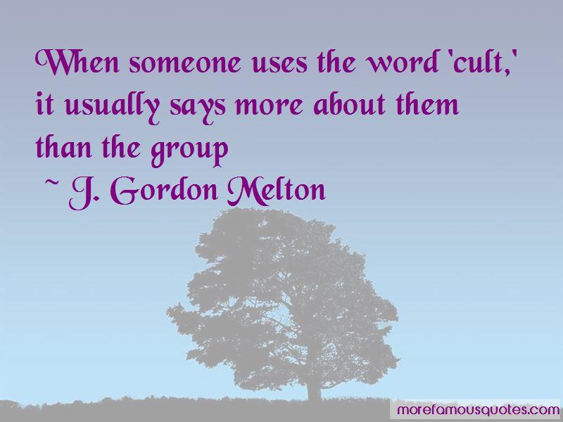 J. Gordon Melton Quotes Pictures 4
