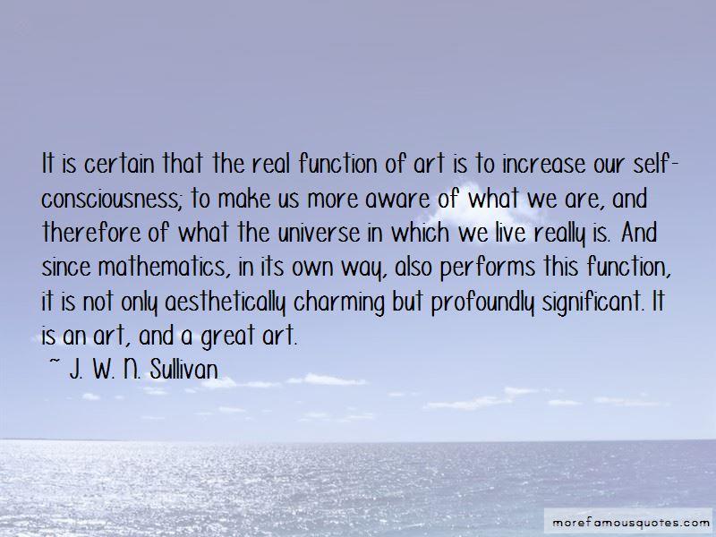 J. W. N. Sullivan Quotes