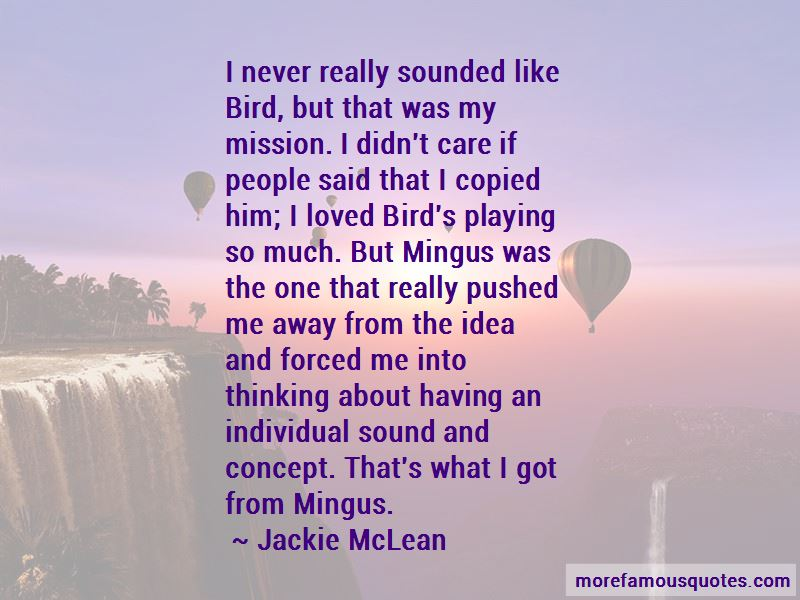 Jackie McLean Quotes Pictures 2