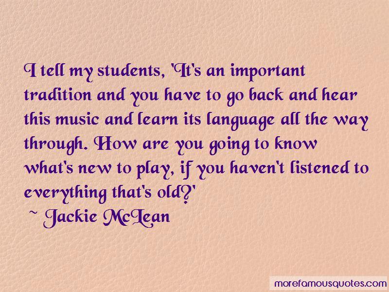 Jackie McLean Quotes