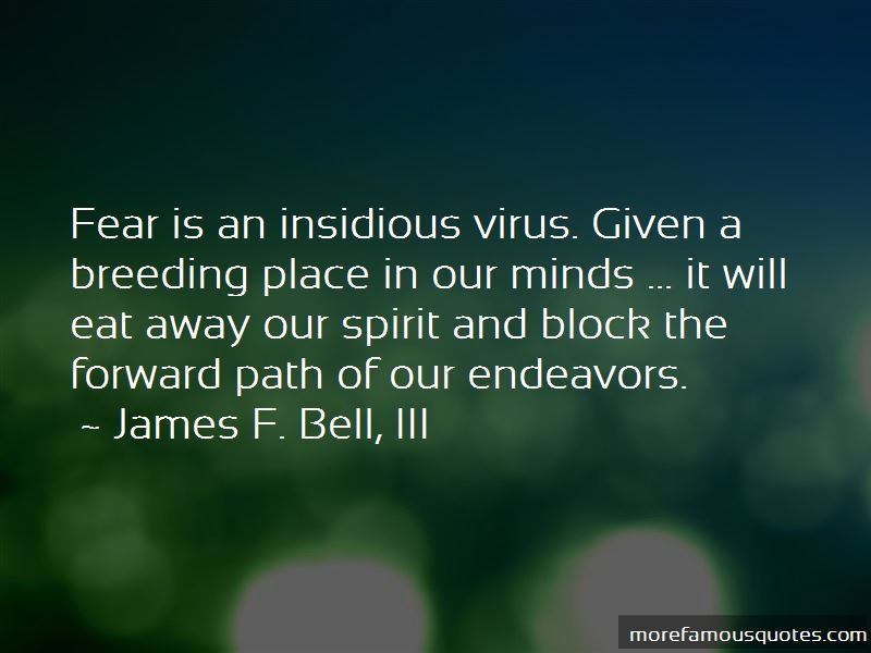 James F. Bell, III Quotes Pictures 3