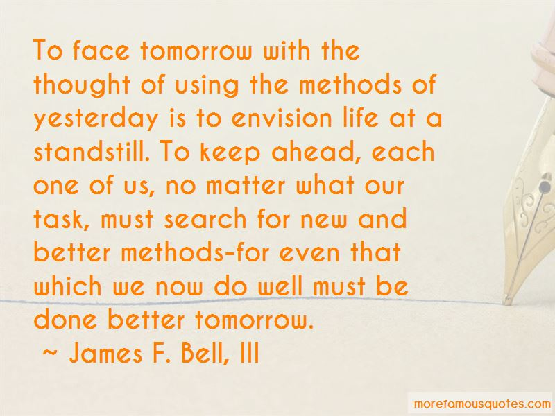 James F. Bell, III Quotes Pictures 4
