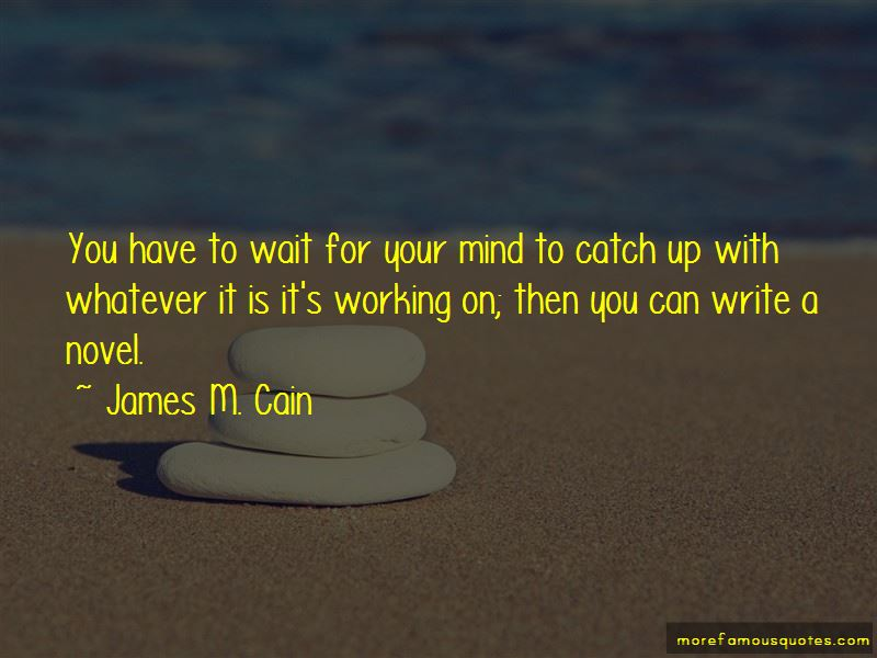 James M. Cain Quotes