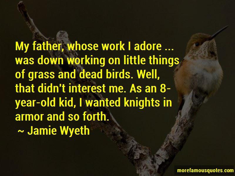 Jamie Wyeth Quotes