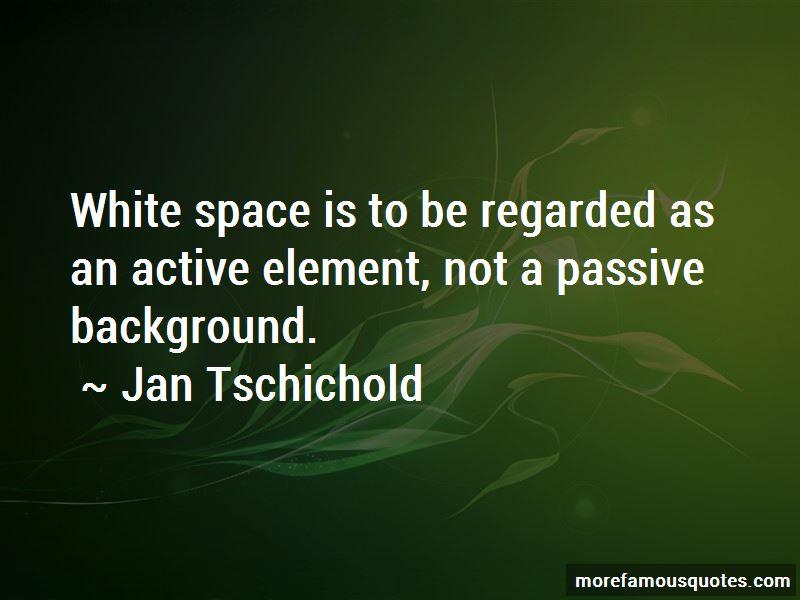 Jan Tschichold Quotes
