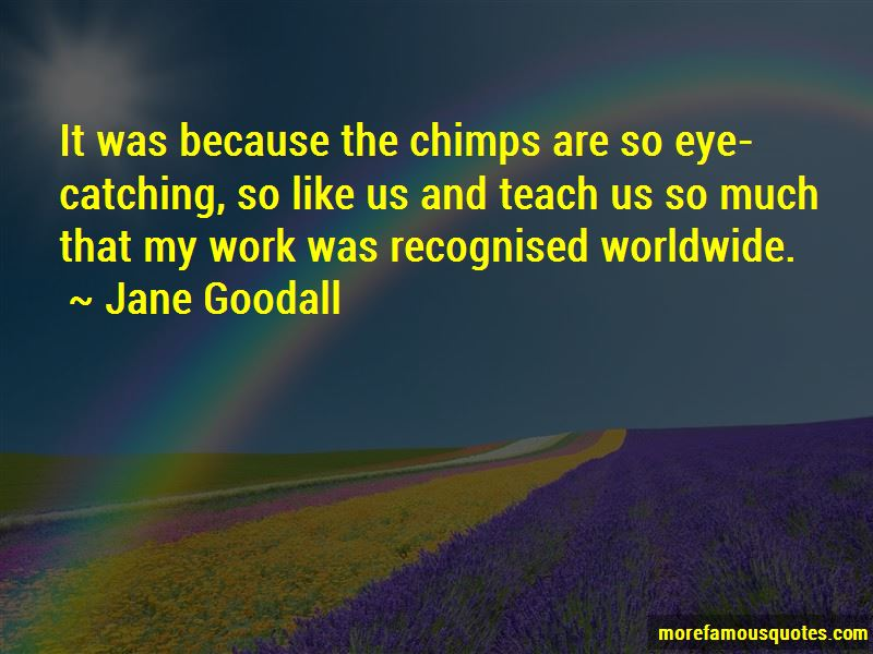 Jane Goodall Quotes Pictures 3
