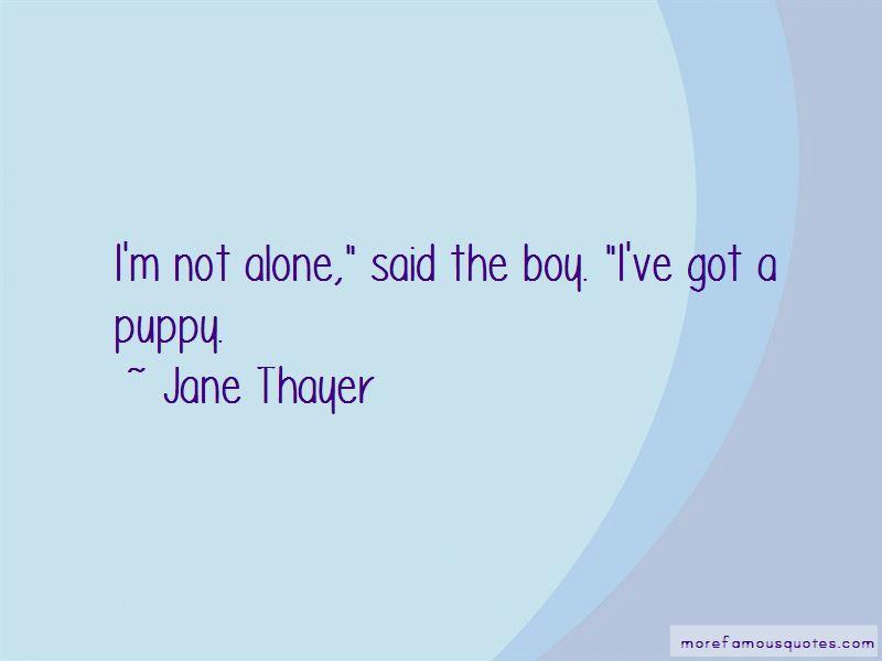 Jane Thayer Quotes