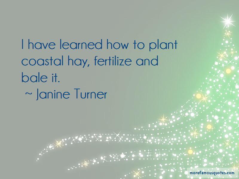 Janine Turner Quotes