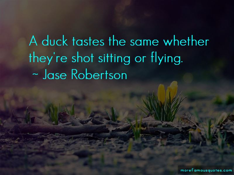 Jase Robertson Quotes Pictures 4