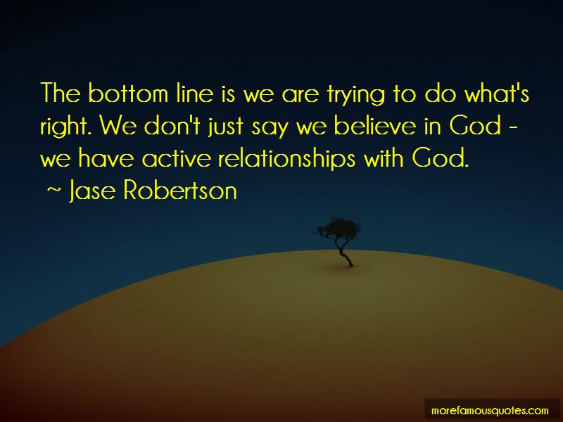 Jase Robertson Quotes