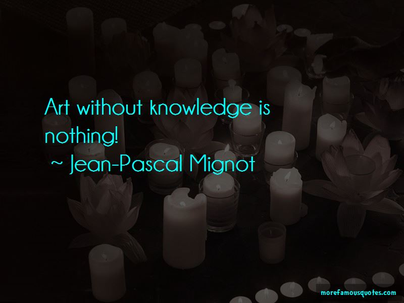 Jean-Pascal Mignot Quotes