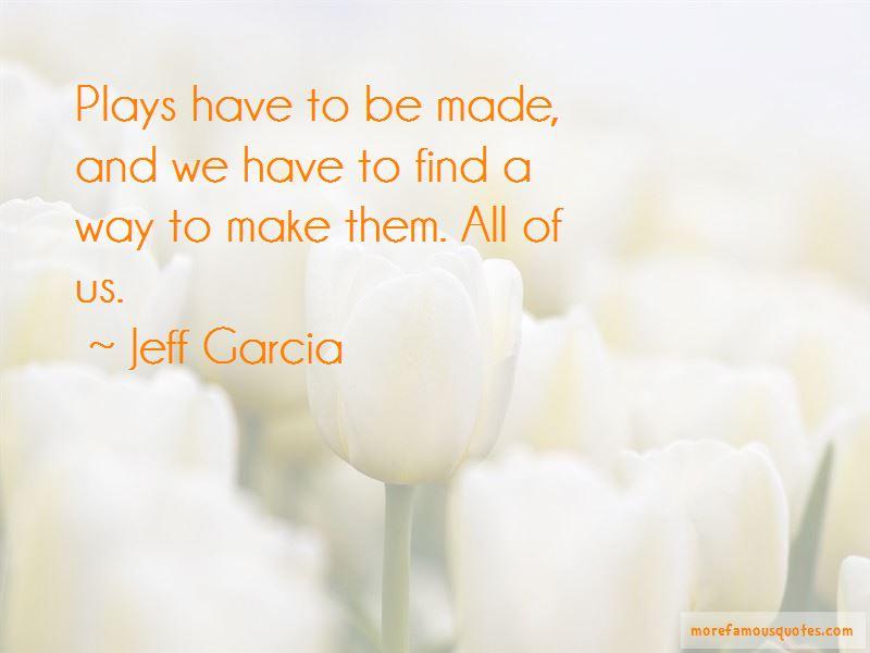 Jeff Garcia Quotes Pictures 2