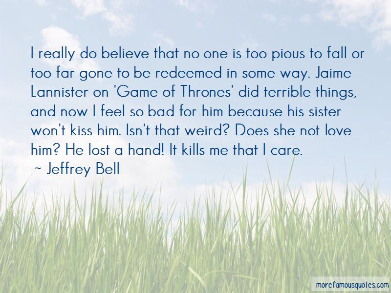 Jeffrey Bell Quotes Pictures 4