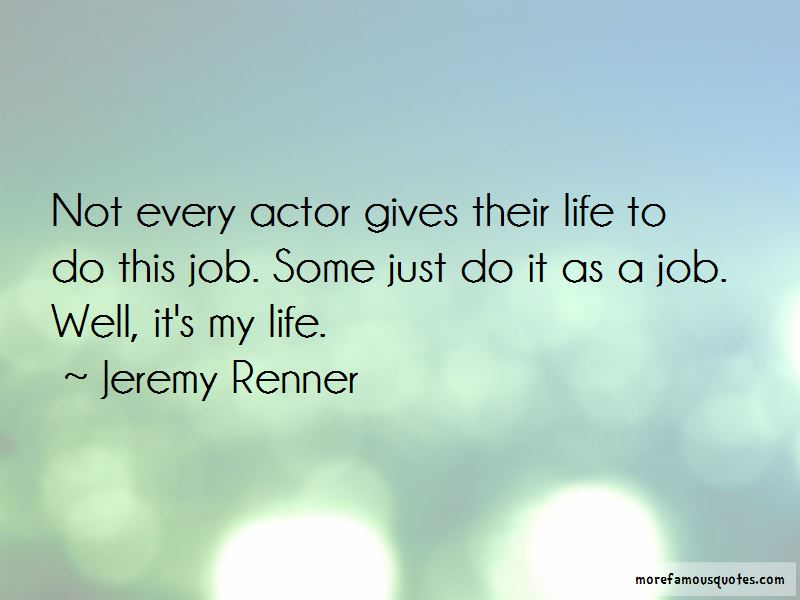 Jeremy Renner Quotes Pictures 2
