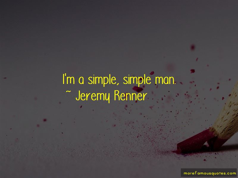 Jeremy Renner Quotes Pictures 3